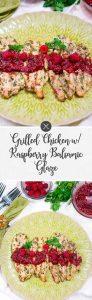Grilled Chicken w Raspberry Balsamic Glaze