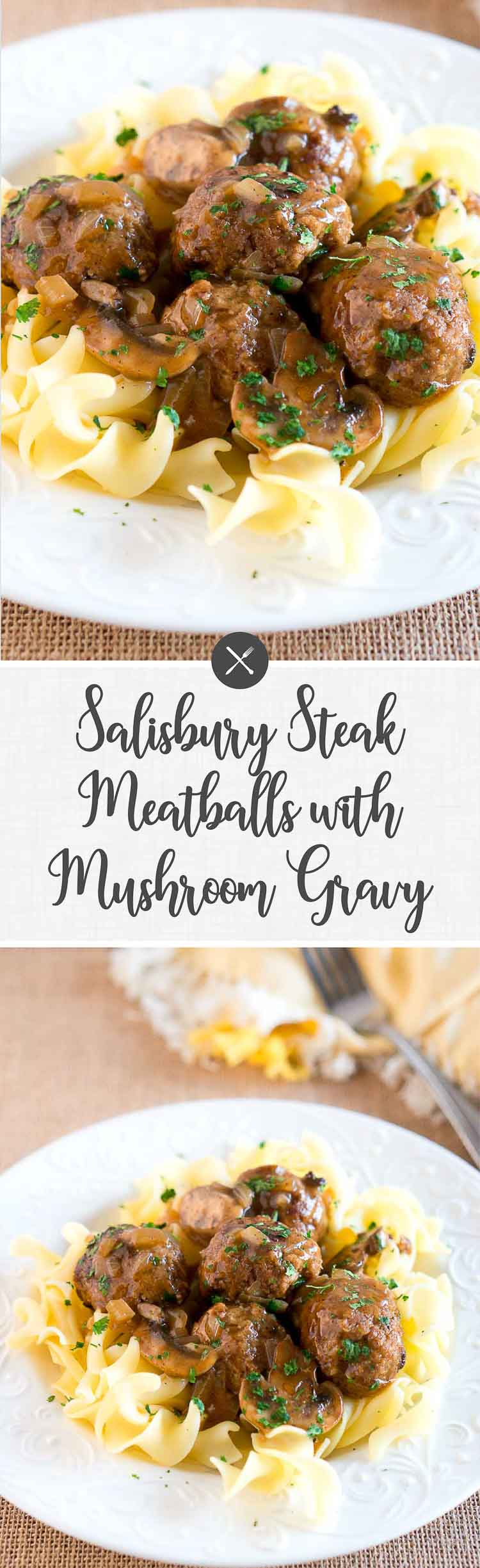 Salisbury Steak Meatballs with Mushroom Gravy is a great dinner idea for busy weeknights.It comes together in 30 min-so delicious and comforting. #comfortfood #meatballs #mushroomsauce #salisburysteak #easyrecipes #30minutes