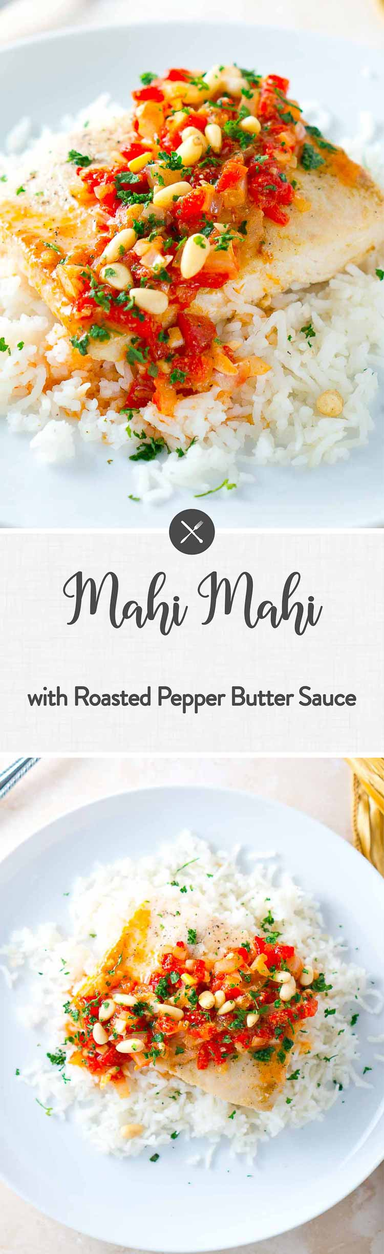 Mahi Mahi is cooked to perfection and served on a bed of fragrant jasmine rice with a warm and delicious roasted pepper butter sauce. #mahimahi #seafood #recipes #glutenfree #paleo #grainfree #lowcarb
